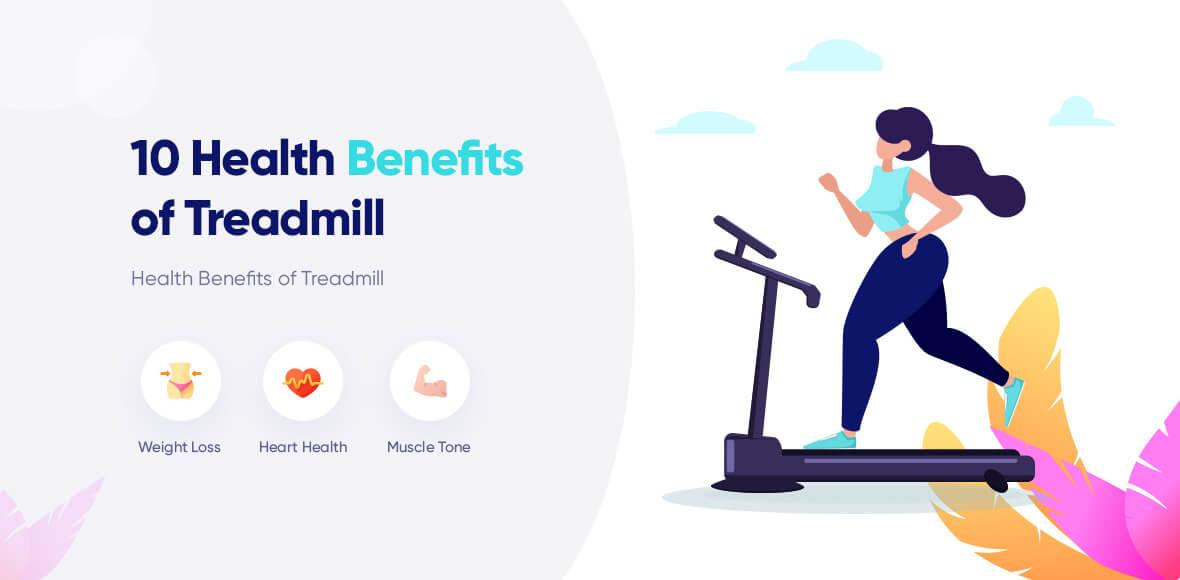 Health Benefits of Treadmill